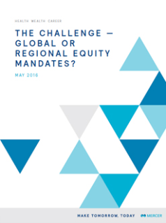 the challenge - global or regional equity mandates